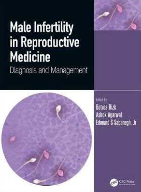 Male Infertility in Reproductive Medicine: Diagnosis and Management