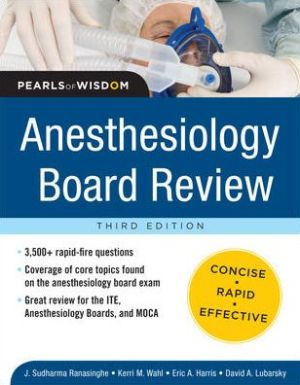Anesthesiology Board Review: Pearls of Wisdom, 3e - ABC Books