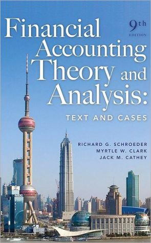 Financial Accounting Theory and Analysis: Text and Cases, 9e