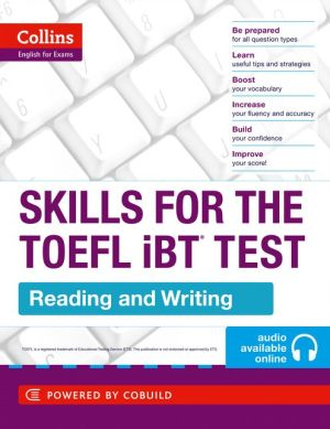 TOEFL Reading and Writing Skills: TOEFL iBT 100+ - ABC Books
