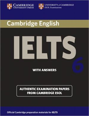 Cambridge IELTS 6: Student's Book with answers