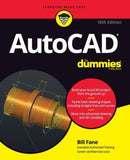 AutoCAD For Dummies, 18th Edition
