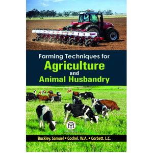 Farming Techniques for Agriculture and Animal Husbandry - ABC Books