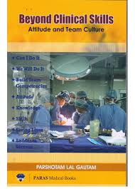 Beyond Clinical Skills - Attitude and Team Culture