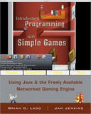 Introductory Programming with Simple Games - Using Java and the Freely Available Networked Game Engine (WSE)