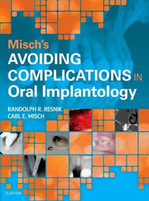 Misch's Avoiding Complications in Oral Implantology - ABC Books