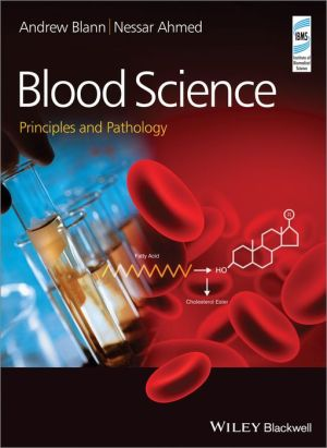 Blood Science - Principles and Pathology - ABC Books
