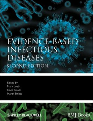 Evidence-Based Infectious Diseases, 2e **