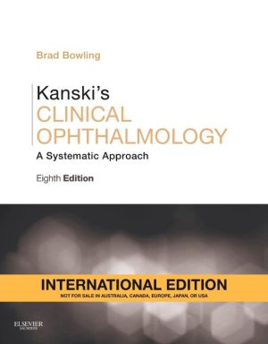 Kanski's Clinical Ophthalmology IE, A Systematic Approach, 8th Edition **