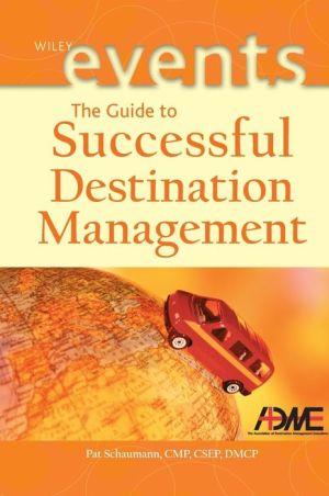 The Guide to Successful Destination Management - ABC Books