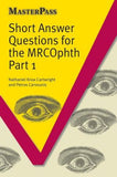 MasterPass: Short Answer Questions MRCophth Pt 1 - ABC Books