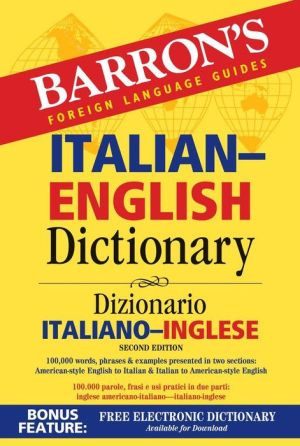 Barron's Italian-English Dictionary: Dizionario Italiano-Inglese 2E - ABC Books