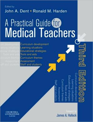 A Practical Guide for Medical Teachers, 3e ** - ABC Books