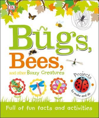 Bugs, Bees and Other Buzzy Creatures - ABC Books
