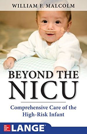 Beyond the Nicu: Comprehensive Care of the High Risk Infant - ABC Books