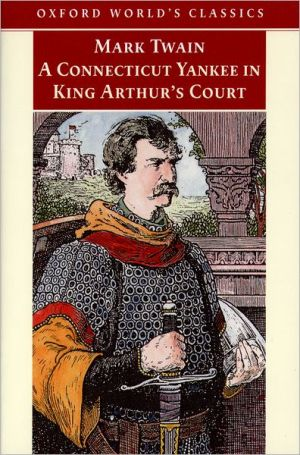 A Connecticut Yankee in King Arthurs Court ( Oxford Worlds Classics ) - ABC Books