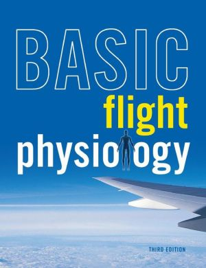 Basic Flight Physiology 3E