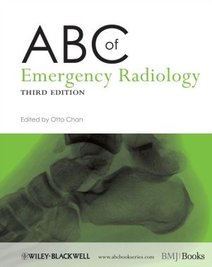 ABC of Emergency Radiology, 3e - ABC Books