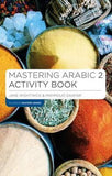 Mastering Arabic 2 Activity Book - ABC Books
