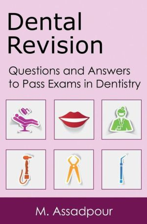 Dental Revision: Questions and Answers to Pass Exams in Dentistry - ABC Books