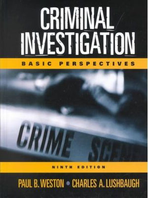 Criminal Investigation Basic Perspectives (9th Edition) - ABC Books