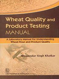 Wheat Quality and Product Testing MANUAL (PB)