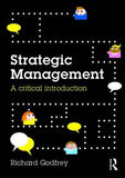 Strategic Managemnt: A Critical Introduction