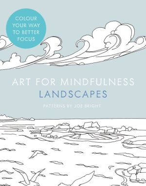 Art for Mindfulness — Art for Mindfulness: Landscapes - ABC Books