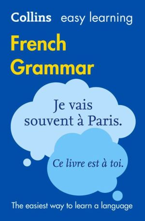 Collins Easy Learning French Grammar 3E