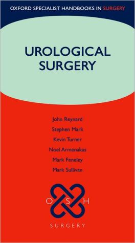 Oxford Specialist Handbooks in Surgery: Urological Surgery - ABC Books