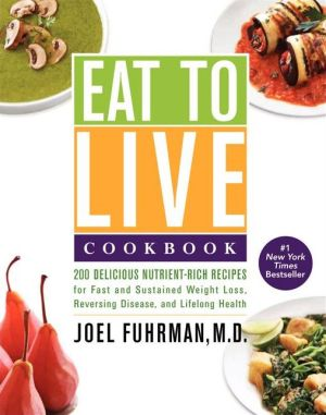 Eat to Live Cookbook - ABC Books