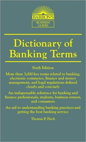 Dictionary of Banking Terms - ABC Books