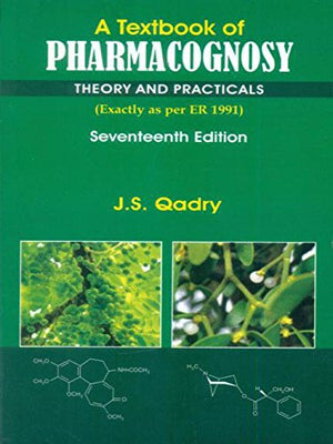 A Textbook of Pharmacognosy: Theory & Practicals, 17e (PB) - ABC Books