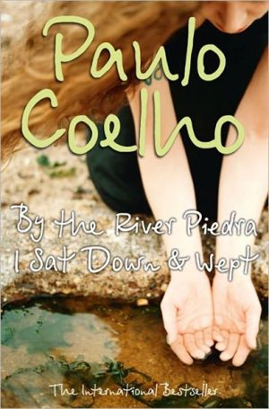 By the River Piedra, I Sat Down and Wept - ABC Books