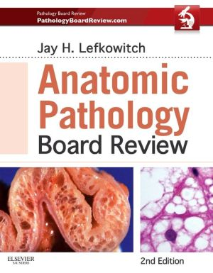 Anatomic Pathology Board Review, 2nd Edition - ABC Books