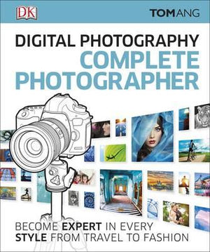 Digital Photography Complete Photographer - ABC Books