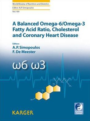 A Balanced Omega-6/ Omega-3 Fatty Acid Ratio, Cholesterol and Coronary Heart Disease - ABC Books