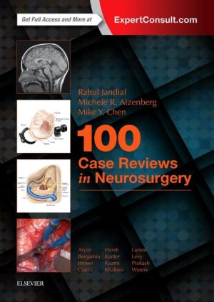 100 Case Reviews in Neurosurgery - ABC Books