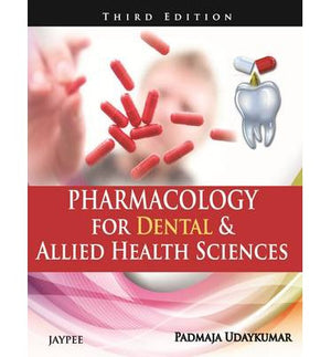 Pharmacology for Dental and Allied Health Sciences 3E - ABC Books