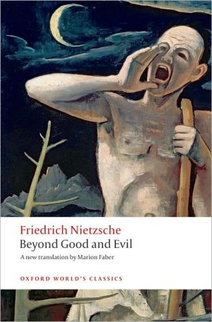 Beyond Good and Evil Prelude to a Philosophy of the Future