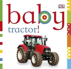 Baby Tractor! - ABC Books