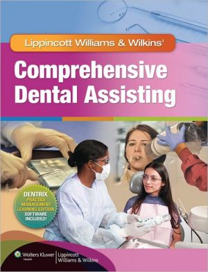 Lippincott Williams & Wilkins' Comprehensive Dental Assisting - ABC Books