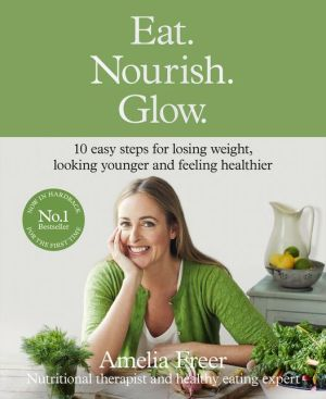 Eat. Nourish. Glow - ABC Books
