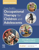 Case-Smith's Occupational Therapy for Children and Adolescents, 8e