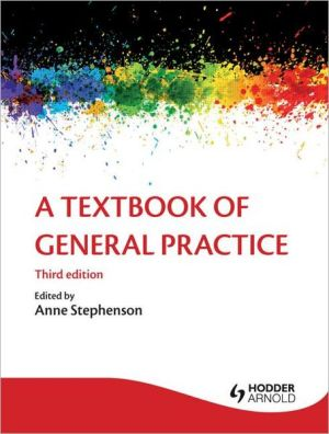 A Textbook of General Practice, 3e - ABC Books