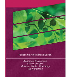 Bioprocess Engineering: Pearson New International Edition, 2e