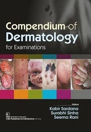 Compendium of Dermatology for Examinations (HB)