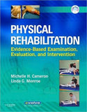 Physical Rehabilitation, Evidence-Based Examination, Evaluation, and Intervention **