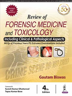 Review of Forensic Medicine and Toxicology Including Clinical & Pathological Aspects, 4e