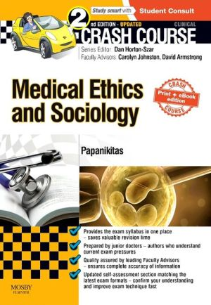 Crash Course Medical Ethics and Sociology Updated Print + eBook edition, 2e - ABC Books